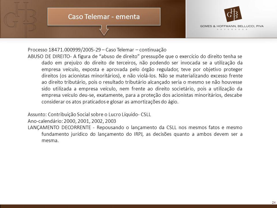 Caso Telemar - ementa Processo 18471.000999/2005-29 – Caso Telemar – continuação.