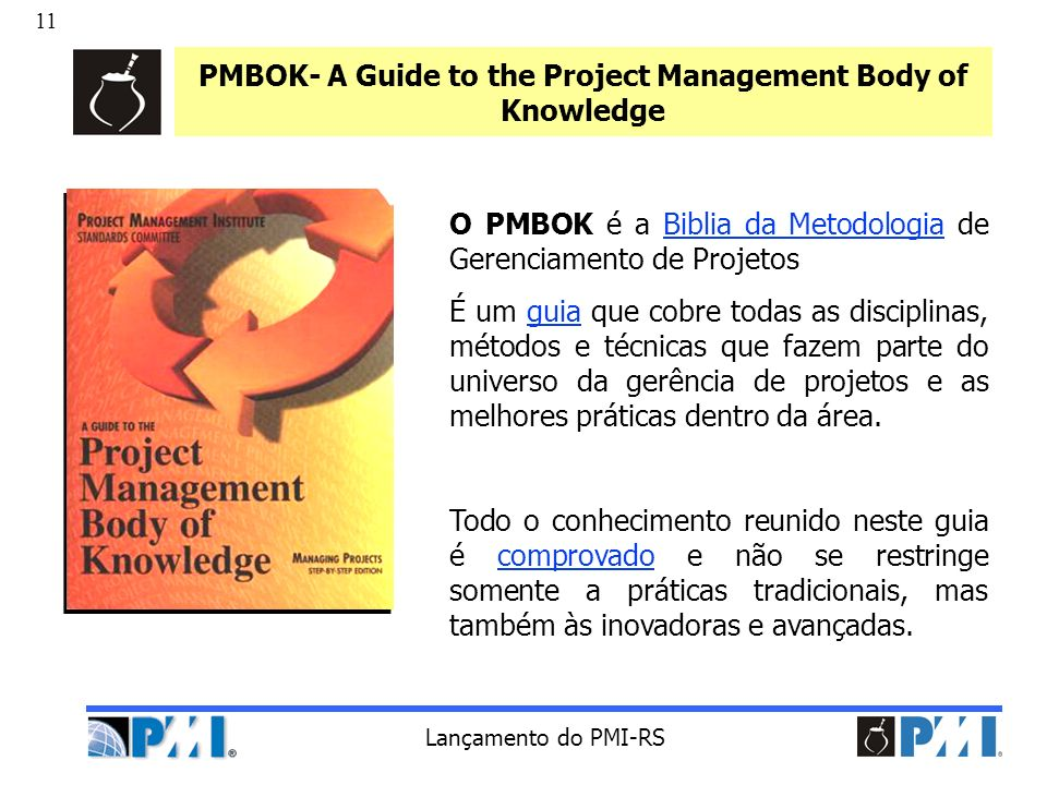 PMBOK- A Guide to the Project Management Body of Knowledge
