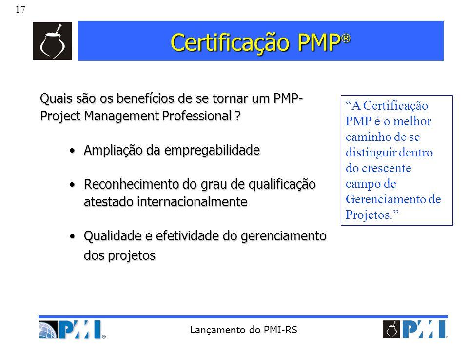 Certificação PMP® Quais são os benefícios de se tornar um PMP- Project Management Professional Ampliação da empregabilidade.