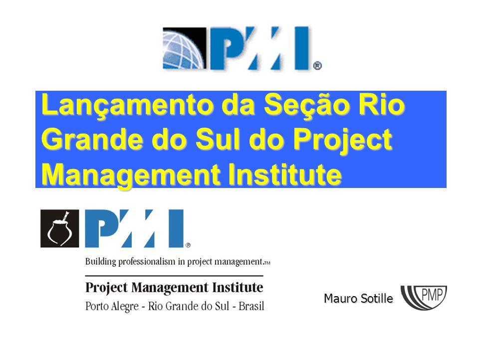 Lançamento da Seção Rio Grande do Sul do Project Management Institute