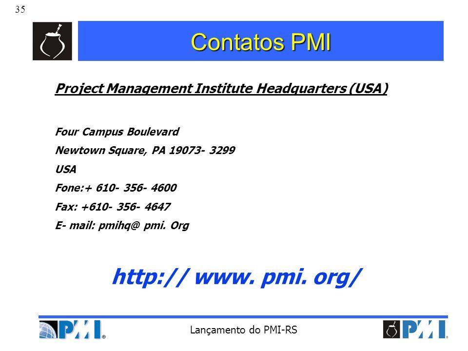 Contatos PMI http:// www. pmi. org/
