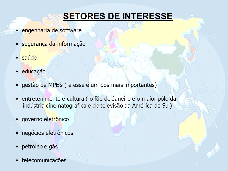 SETORES DE INTERESSE engenharia de software segurança da informação