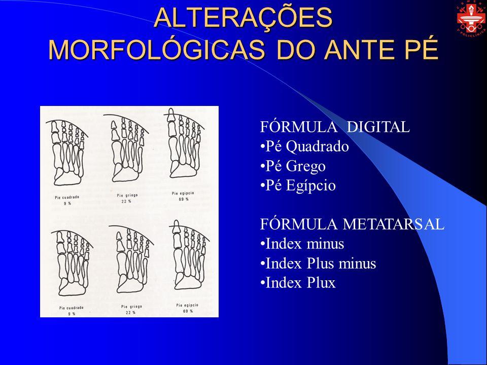 ALTERAÇÕES MORFOLÓGICAS DO ANTE PÉ
