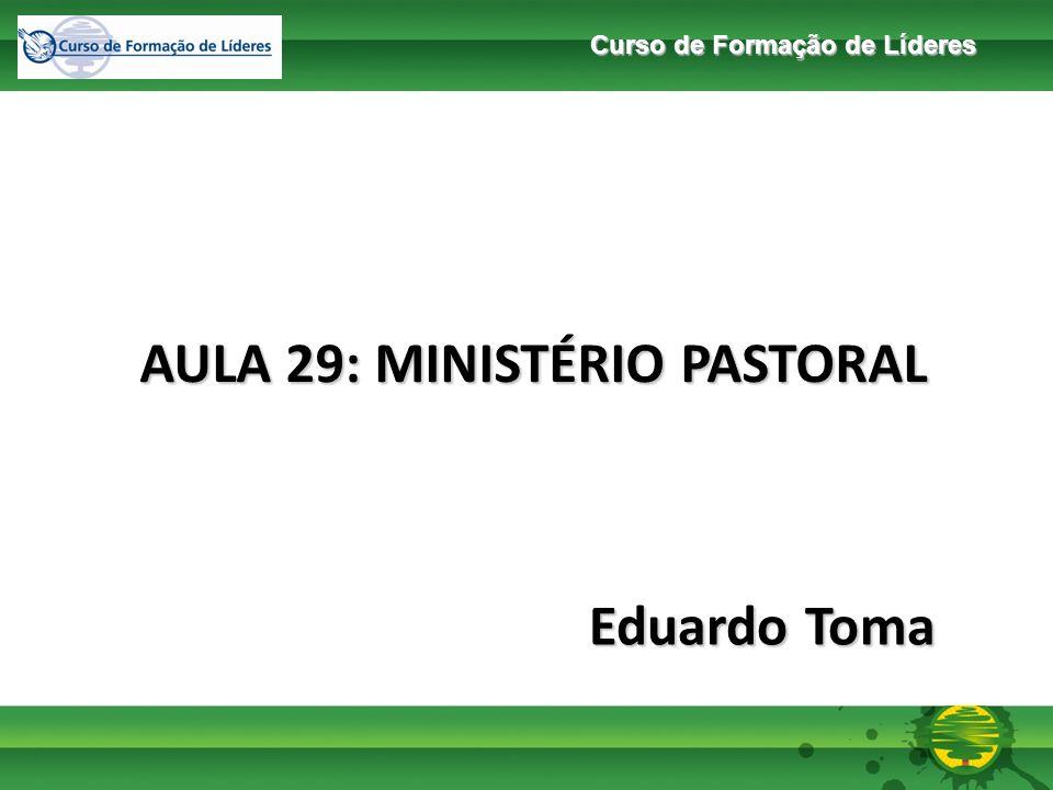 AULA 29: MINISTÉRIO PASTORAL