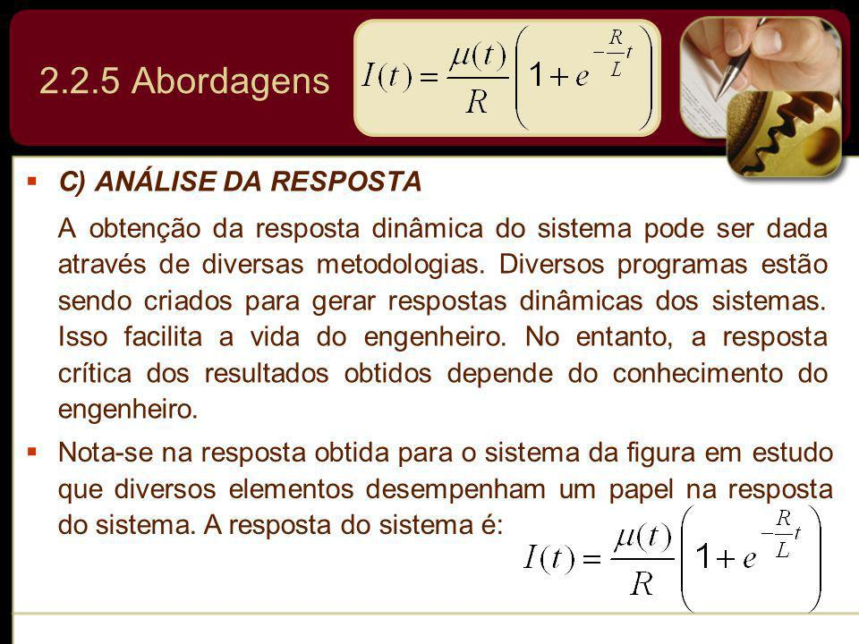 2.2.5 Abordagens C) ANÁLISE DA RESPOSTA