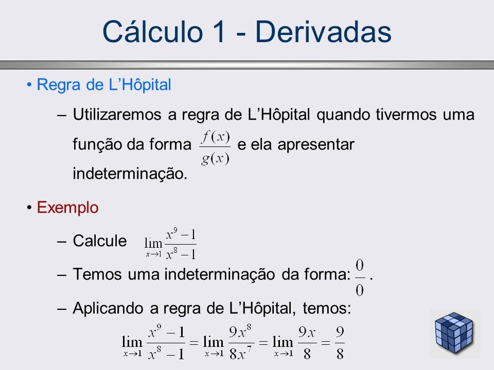 Cálculo 1 - Derivadas Regra de L'Hôpital