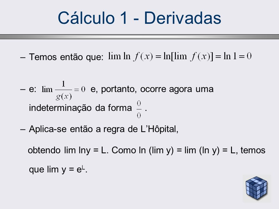 Cálculo 1 - Derivadas Temos então que: