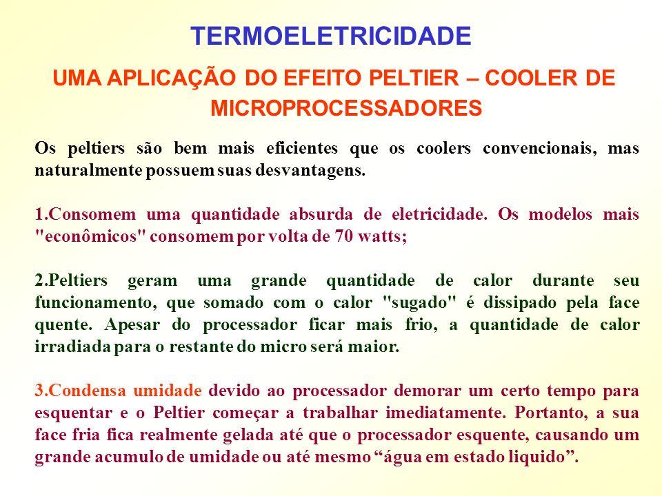 UMA APLICAÇÃO DO EFEITO PELTIER – COOLER DE MICROPROCESSADORES