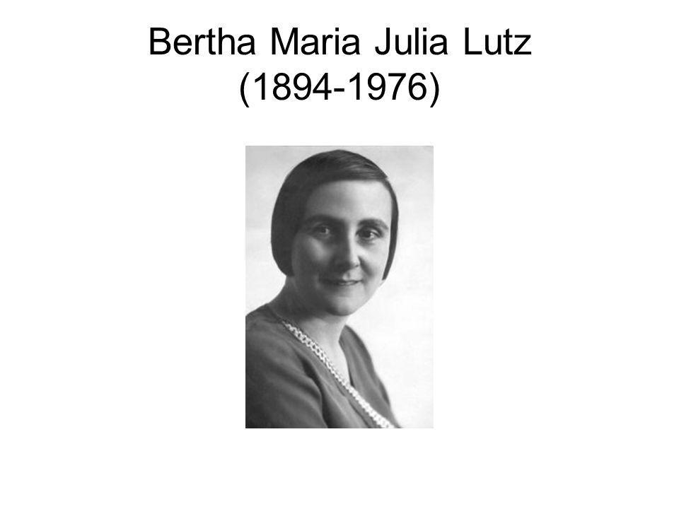 Bertha Maria Julia Lutz (1894-1976)