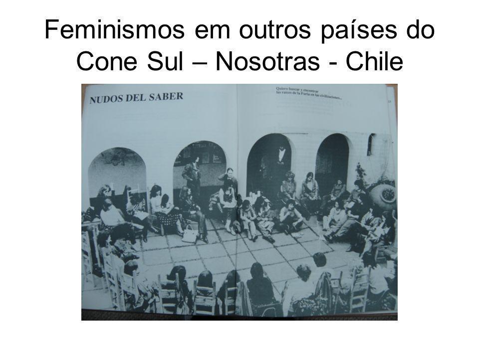 Feminismos em outros países do Cone Sul – Nosotras - Chile