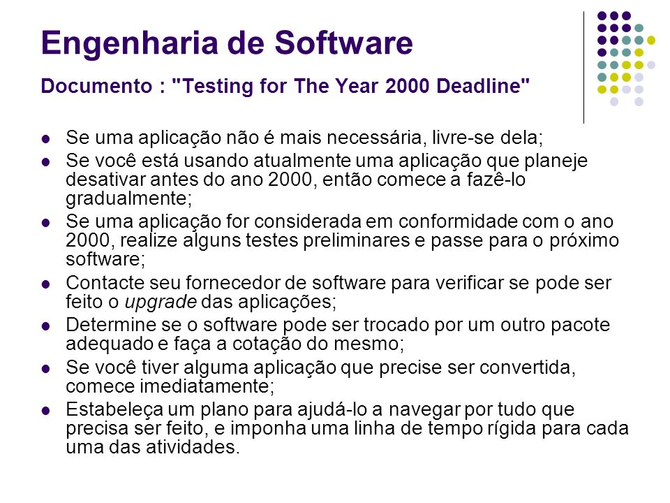 Engenharia de Software Documento : Testing for The Year 2000 Deadline