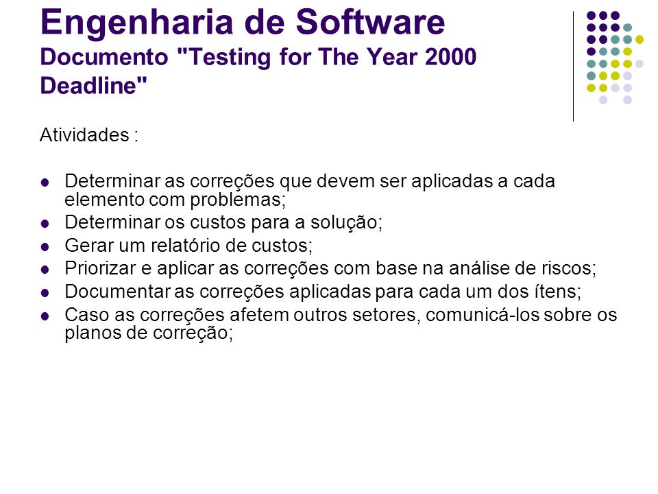 Engenharia de Software Documento Testing for The Year 2000 Deadline