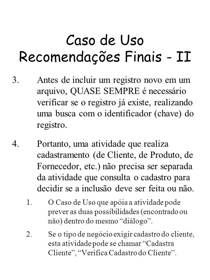 Caso de Uso Recomendações Finais - II