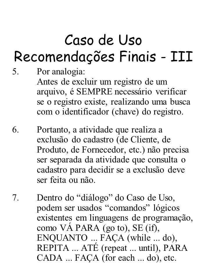 Caso de Uso Recomendações Finais - III