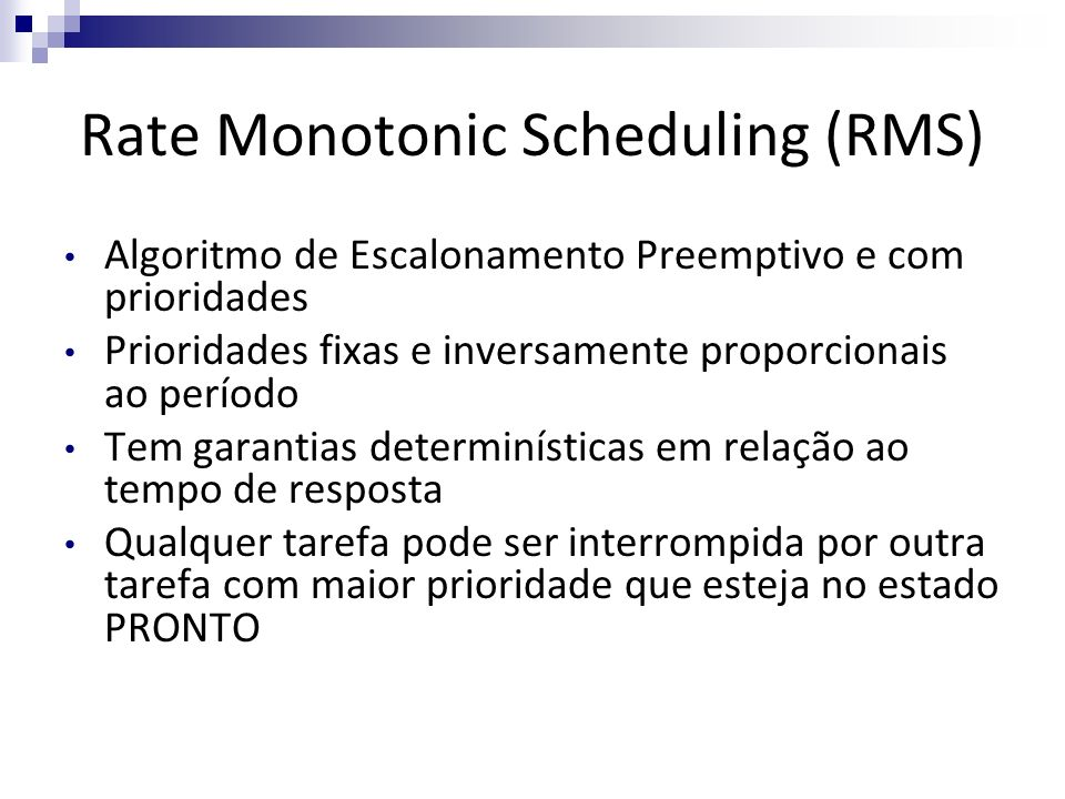 Rate Monotonic Scheduling (RMS)