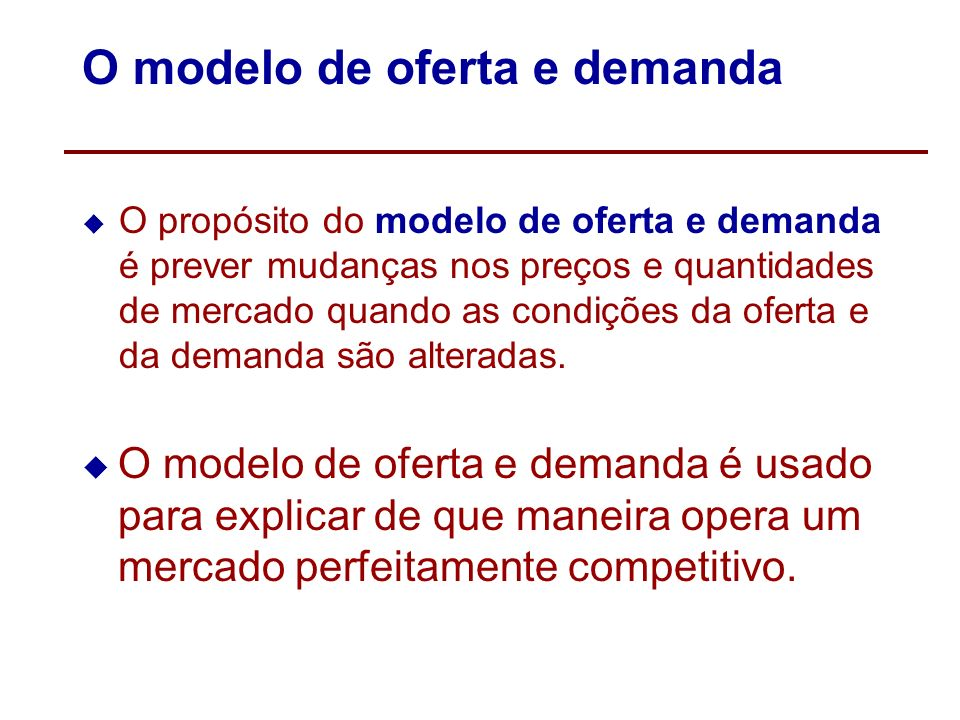 O modelo de oferta e demanda