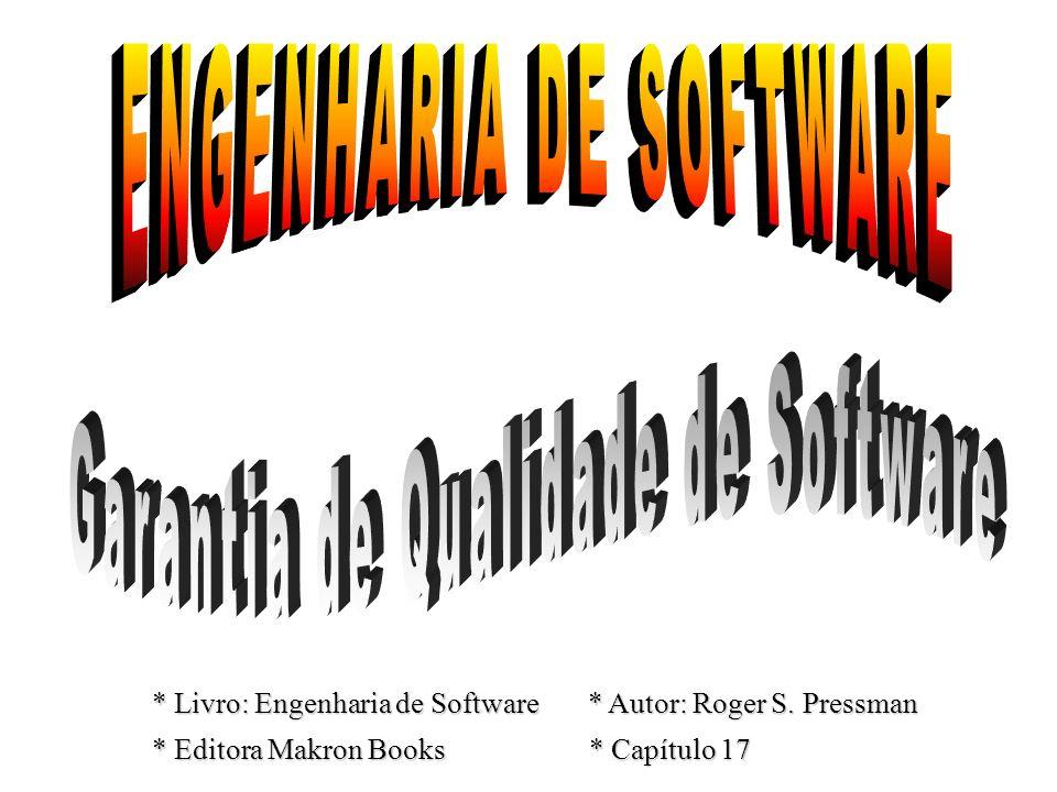 ENGENHARIA DE SOFTWARE Garantia de Qualidade de Software