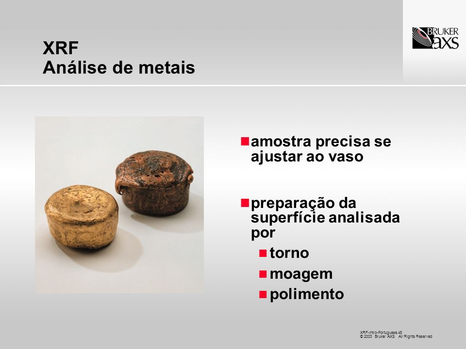 XRF Análise de metais amostra precisa se ajustar ao vaso