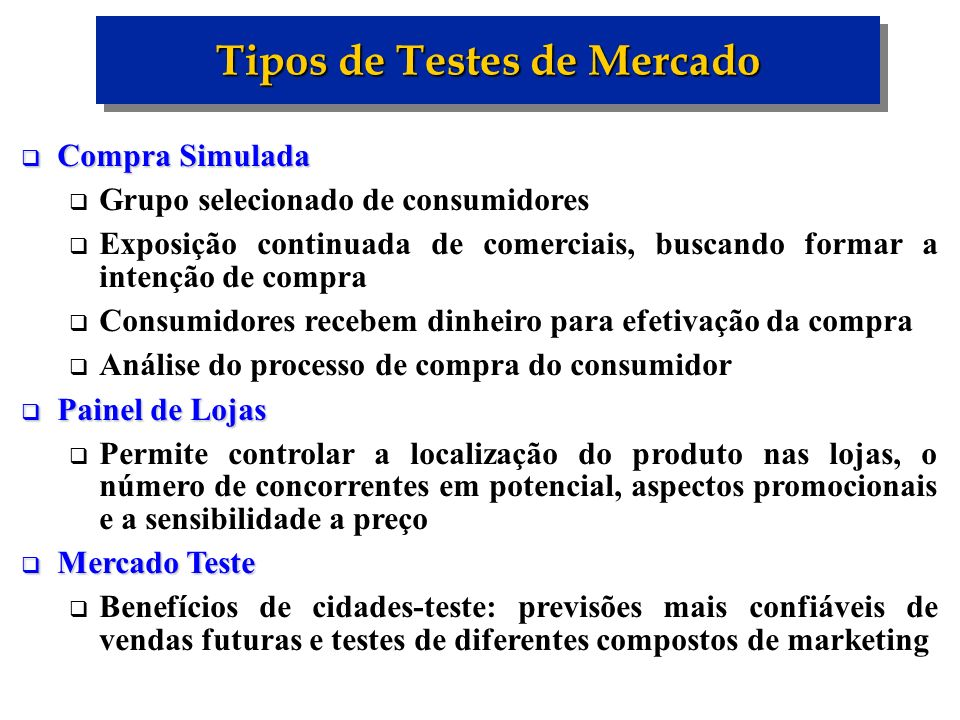 Tipos de Testes de Mercado