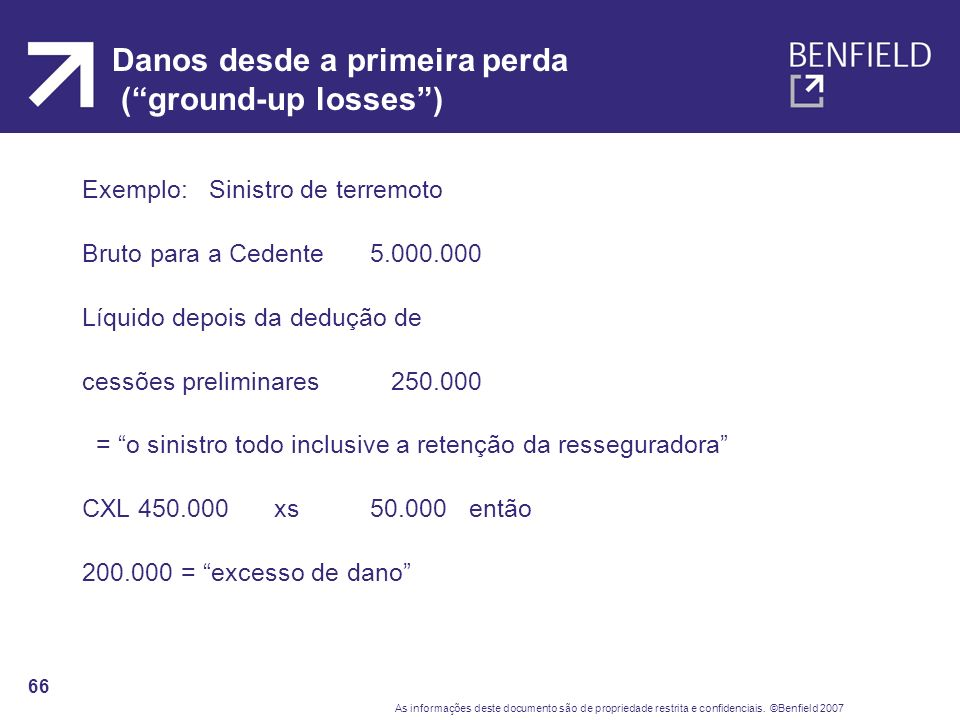 Danos desde a primeira perda ( ground-up losses )
