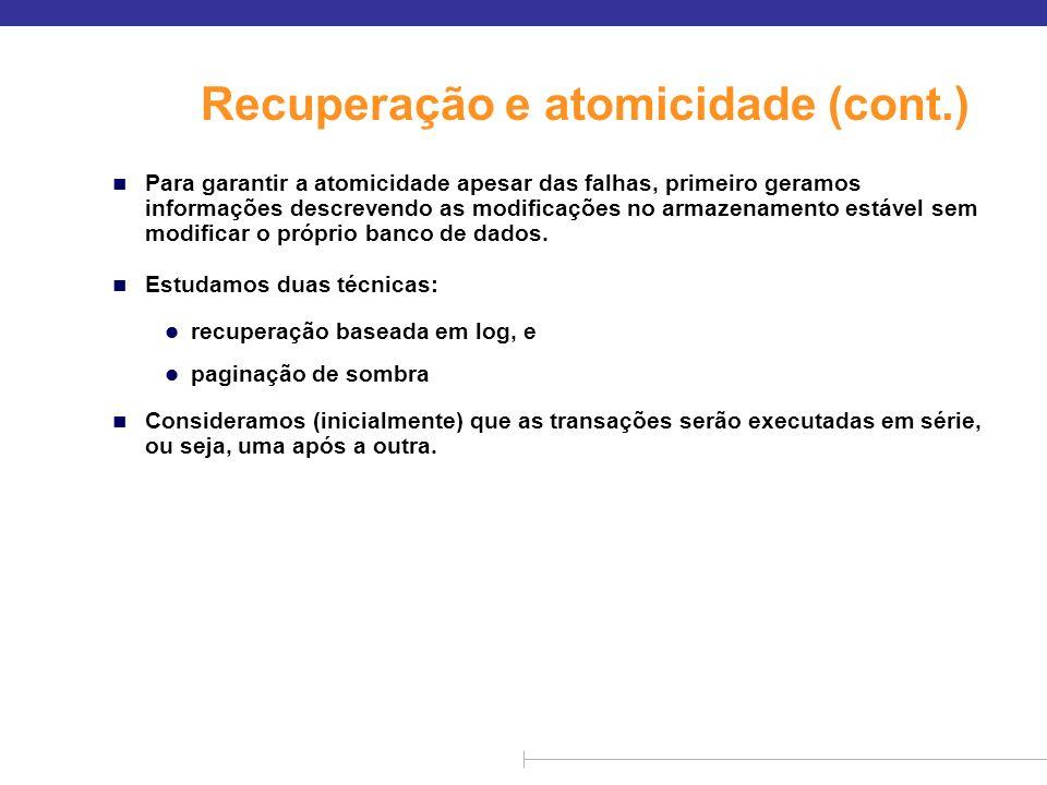 Recuperação e atomicidade (cont.)