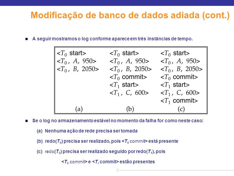 Modificação de banco de dados adiada (cont.)