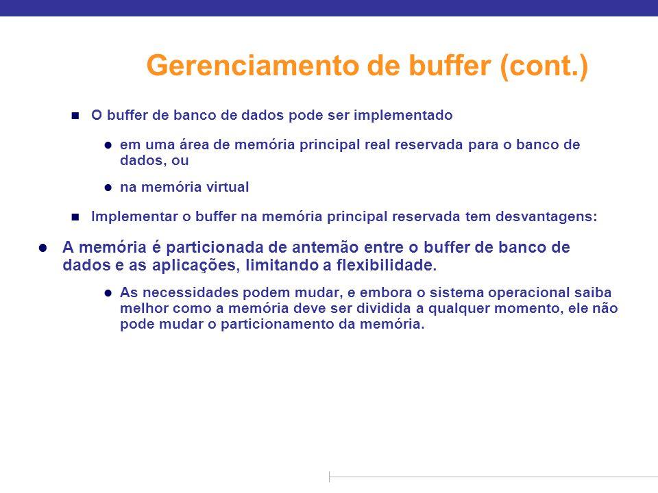Gerenciamento de buffer (cont.)