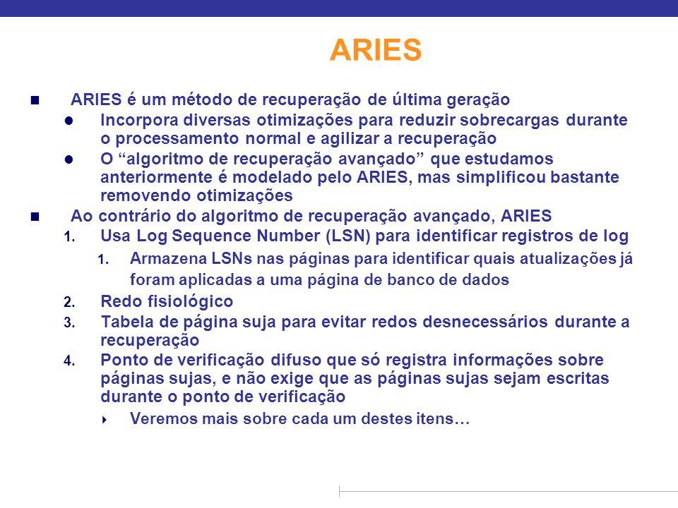 ARIES ARIES é um método de recuperação de última geração