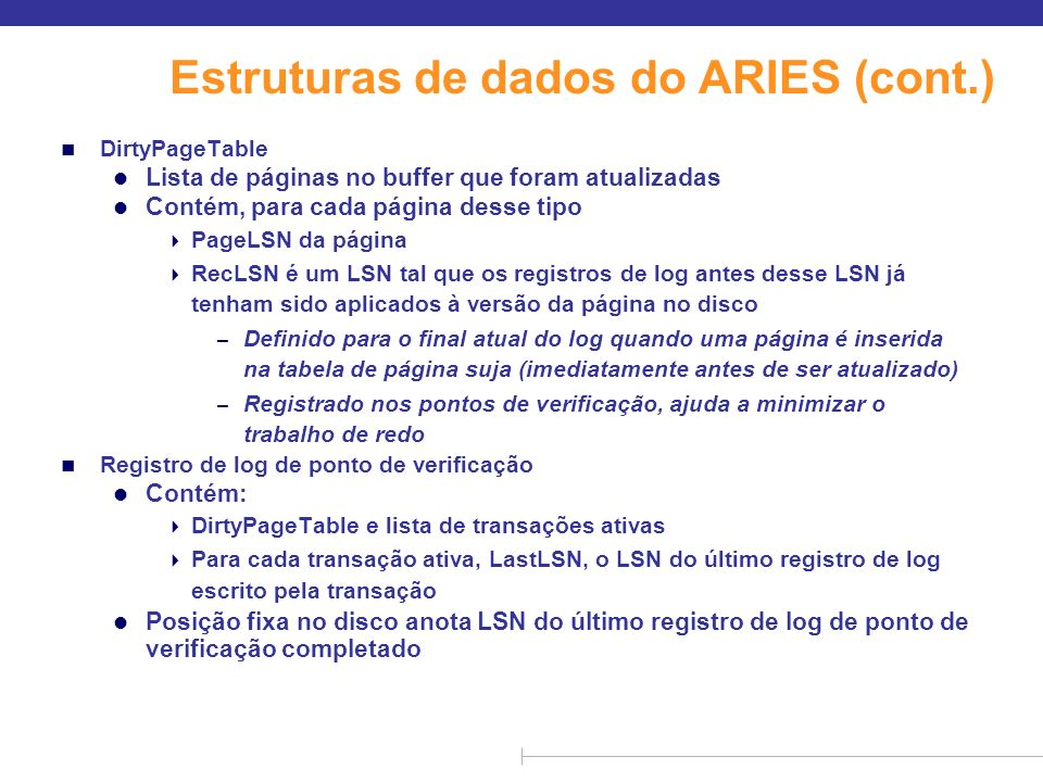 Estruturas de dados do ARIES (cont.)
