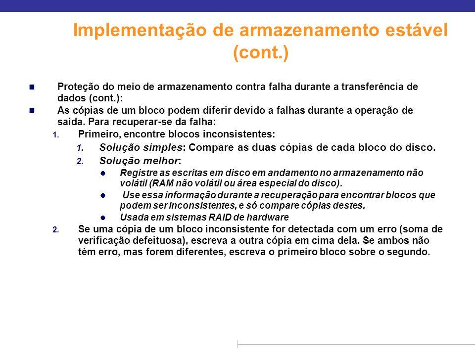 Implementação de armazenamento estável (cont.)
