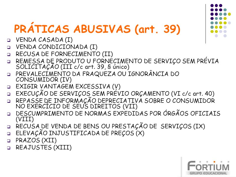 PRÁTICAS ABUSIVAS (art. 39)