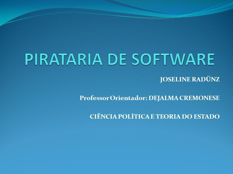PIRATARIA DE SOFTWARE JOSELINE RADÜNZ