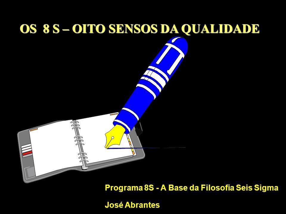 OS 8 S – OITO SENSOS DA QUALIDADE