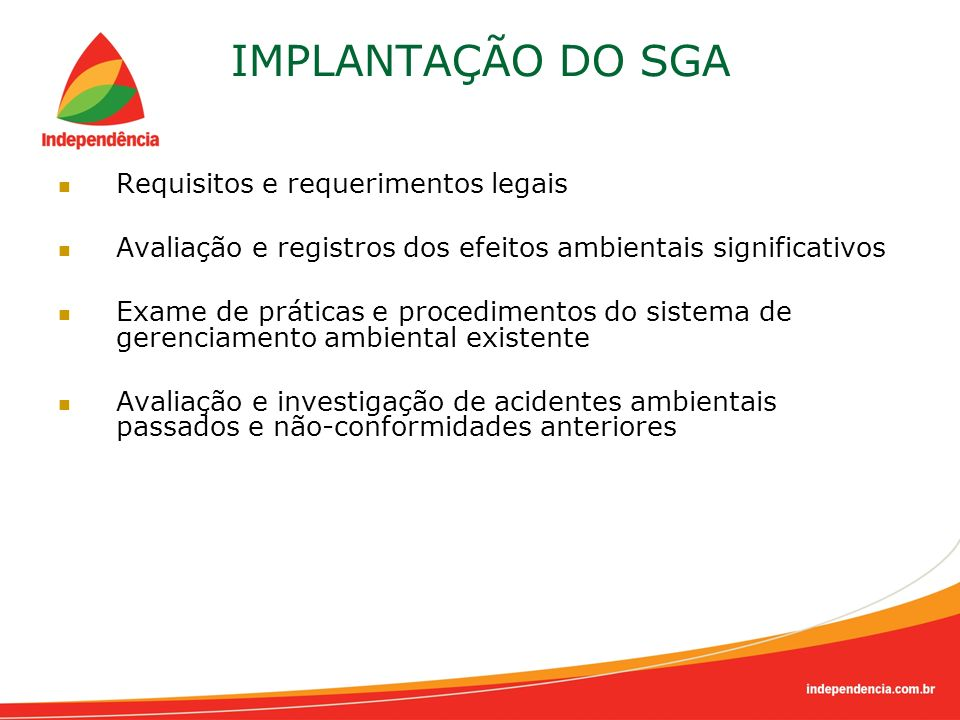 IMPLANTAÇÃO DO SGA Requisitos e requerimentos legais