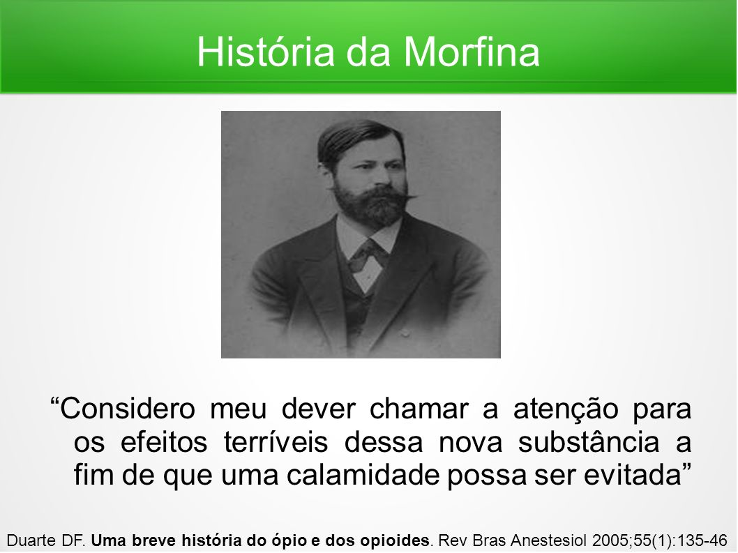 História da Morfina