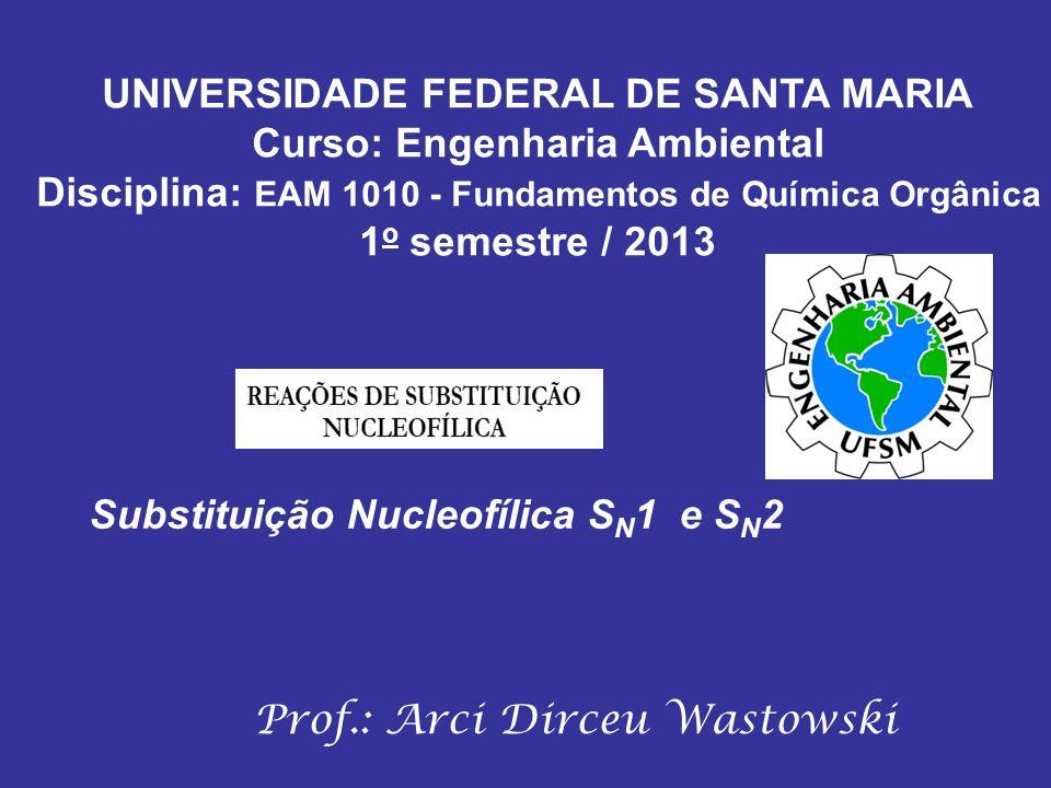UNIVERSIDADE FEDERAL DE SANTA MARIA Curso: Engenharia Ambiental