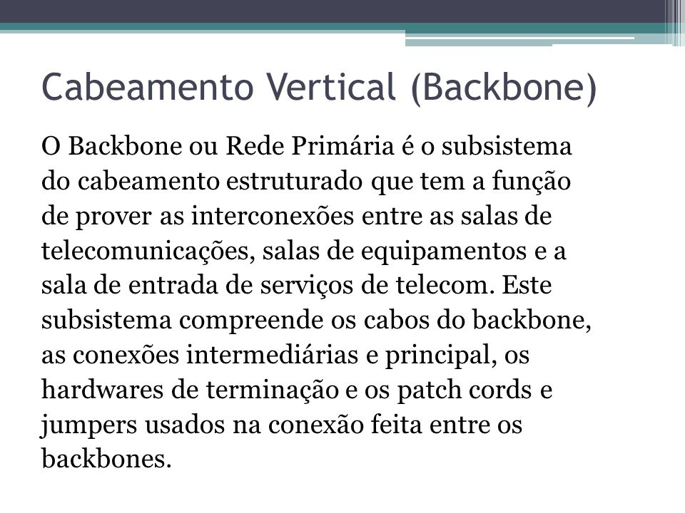 Cabeamento Vertical (Backbone)