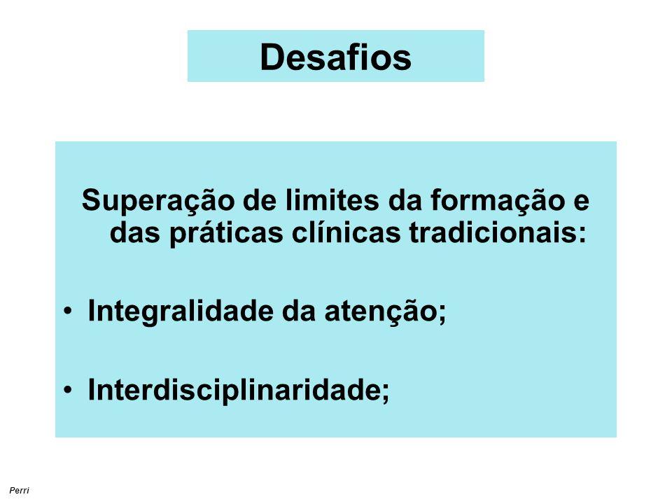 Superação de limites da formação e das práticas clínicas tradicionais: