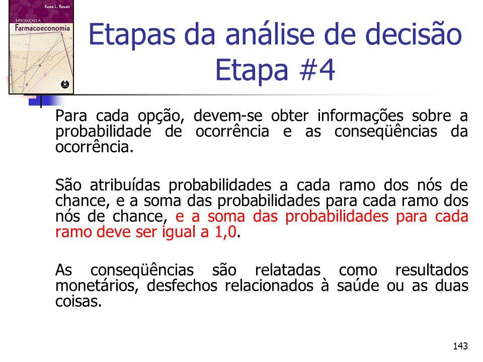 Etapas da análise de decisão Etapa #4