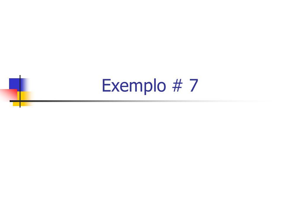 Exemplo # 7