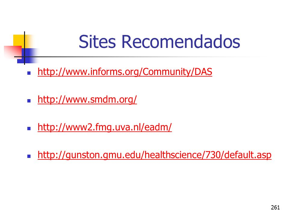 Sites Recomendados http://www.informs.org/Community/DAS