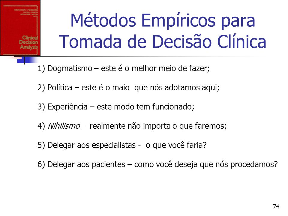 Métodos Empíricos para Tomada de Decisão Clínica