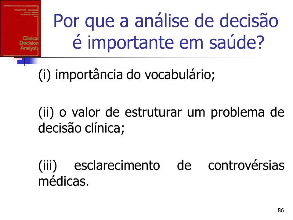 Por que a análise de decisão é importante em saúde
