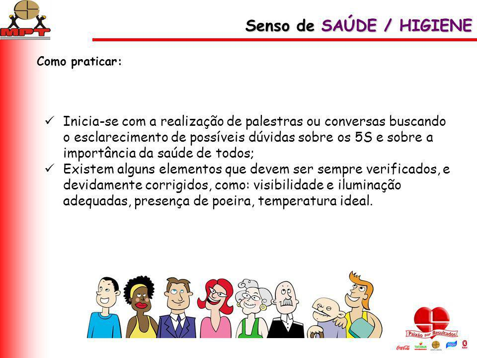 Senso de SAÚDE / HIGIENE