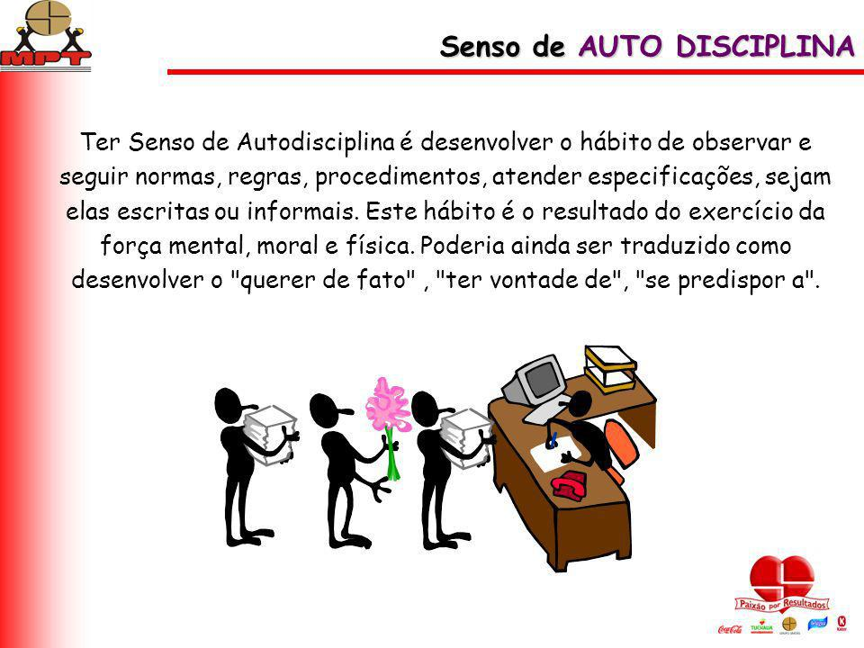 Senso de AUTO DISCIPLINA