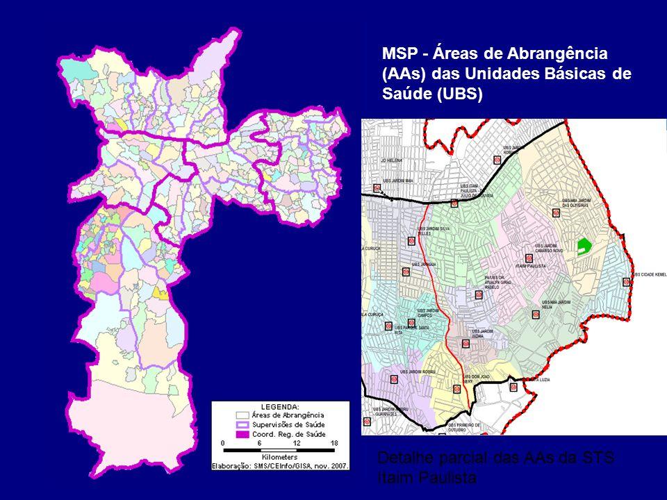 MSP - Áreas de Abrangência (AAs) das Unidades Básicas de Saúde (UBS)