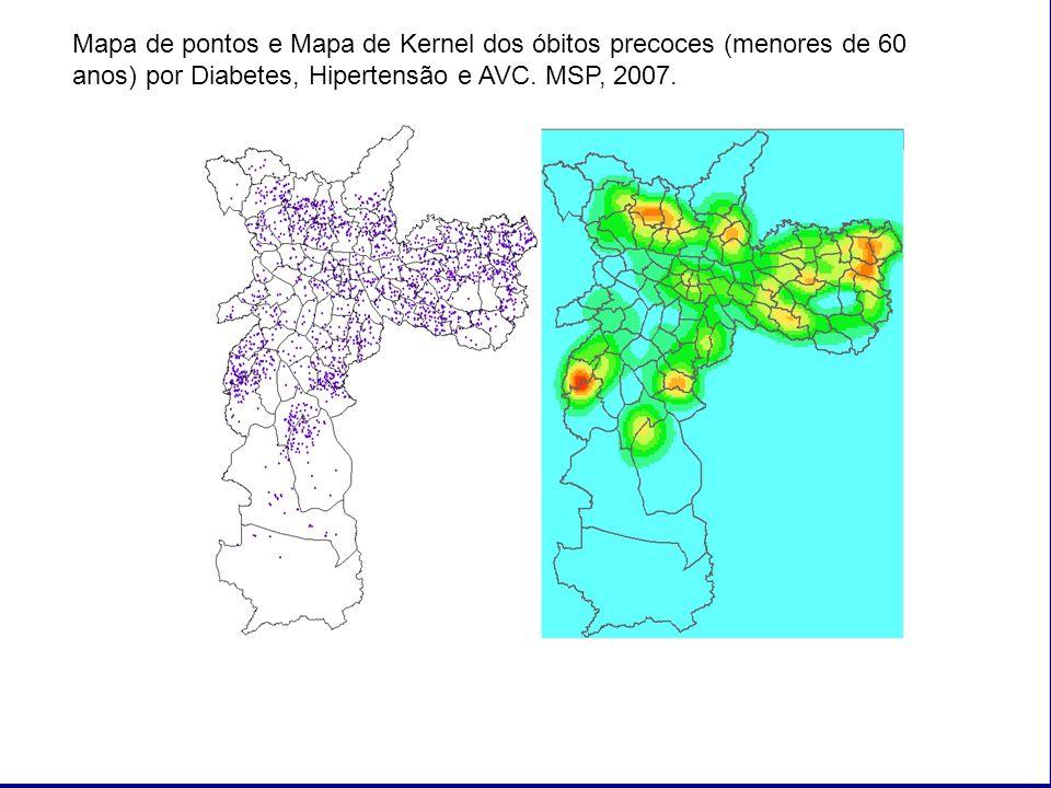 Mapa de pontos e Mapa de Kernel dos óbitos precoces (menores de 60 anos) por Diabetes, Hipertensão e AVC.