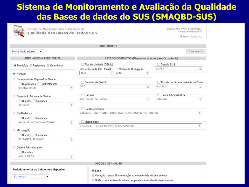 Sistema de Monitoramento e Avaliação da Qualidade das Bases de dados do SUS (SMAQBD-SUS)