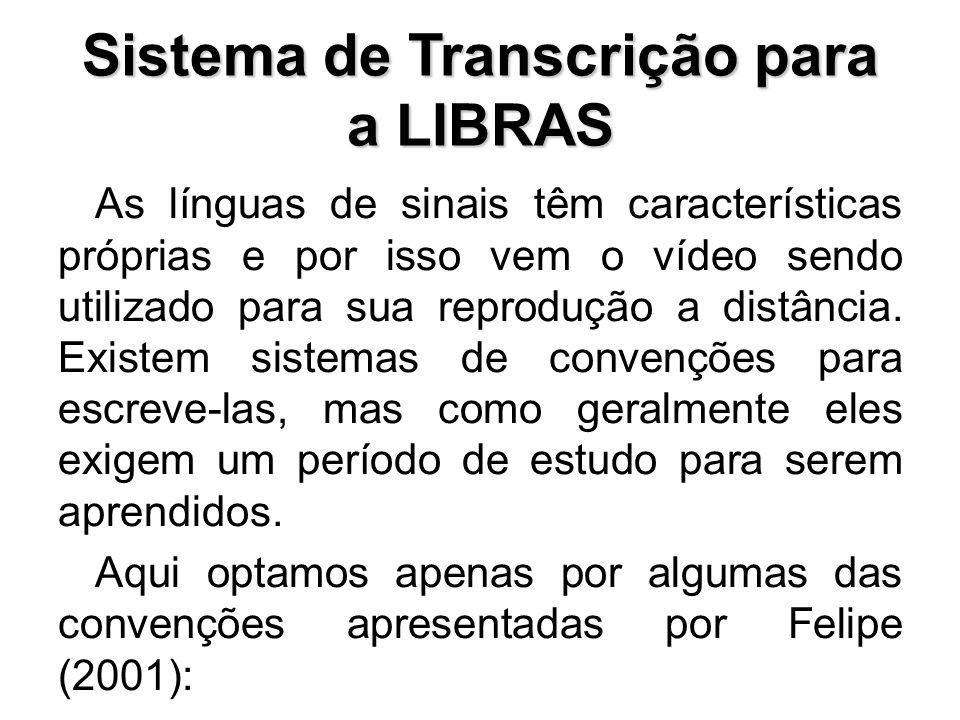 Sistema de Transcrição para a LIBRAS