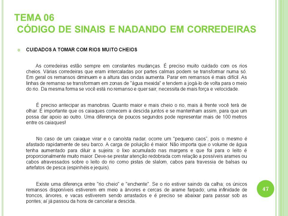 TEMA 06 CÓDIGO DE SINAIS E NADANDO EM CORREDEIRAS